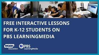Overview of PBS LearningMedia Interactive Lessons | WGBH Education