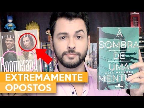 EXTREMAMENTE OPOSTOS | Admirável Leitor