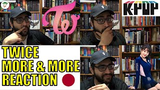 TWICE MORE & MORE JAPANESE VERSION REACTION