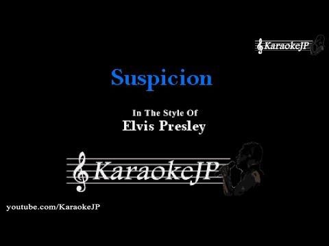 Suspicion (Karaoke) - Elvis Presley
