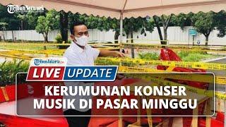 LIVE UPDATE: Viral Konser Musik di Pasar Minggu, Kapolres Jaksel: Kita Akan Usut Tuntas