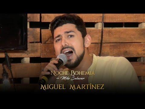 Miguel Martínez en Noche Bohemia con Mike Salazar