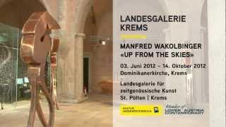 preview picture of video 'Teaser zur Ausstellung Manfred Wakolbinger in der Landesgalerie für zeitgenössische Kunst Krems'