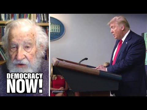 Noam Chomsky on Trump's Troop Surge to Democratic Cities & Whether He'll Leave Office if He Loses