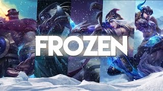 Frozen - League of Legends Freljord Montage
