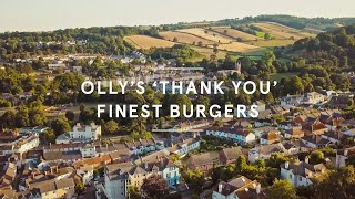 Olly's 'thank you' Finest burgers