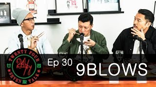 24/7TALK: Episode 30 '9BLOWS' - Best Char Siew Challenge 义燒大比併