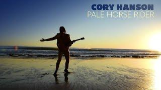 "Cory Hanson – ""Pale Horse Rider"""