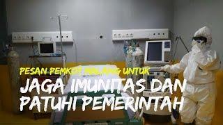 Seluruh Pasien di Malang Sembuh, Pemkot Malang Berpesan untuk Jaga Imunitas dan Patuh Pemerintah