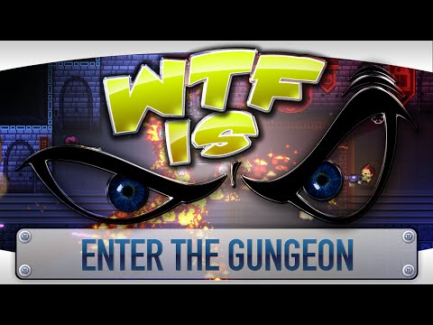 WTF Is... - Enter the Gungeon ? - YouTube video thumbnail