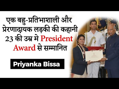 Most inspirational and multi talented girl in India - Story of youth icon of India - Priyanka Bissa