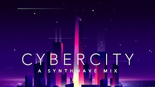Cybercity   A Synthwave Mix