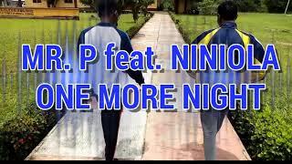 Mrp Ft Niniola ~ One More Night. University Of Tai Solarin Of Education