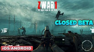 ZWAR 1 : THE GREAT WAR OF THE DEAD - CLOSED BETA GAMEPLAY