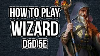 HOW TO PLAY WIZARD