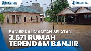 Banjir di Kalimantan Selatan Rendam Ribuan Rumah