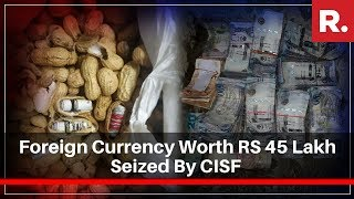 Foreign Currency Worth RS 45 Lakh Seized By CISF At Delhi Airport