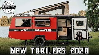 8 Newest Camping Trailers with Innovative Accessories for Your Next Outdoor Getaway