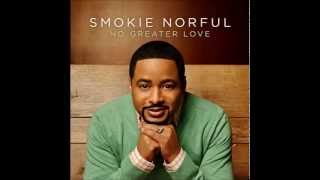 Smokie Norful | No Greater Love
