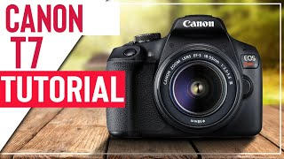 Canon T7 Tutorial For Beginners - How To Setup Your New DSLR