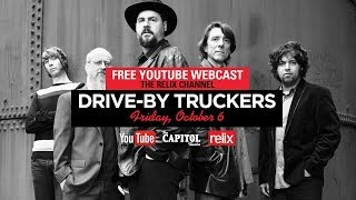 Drive-By Truckers | Live From The Capitol Theatre | 10/7/17 | Full Show