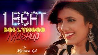 1 Beat Bollywood Mashup   Khwahish Gal