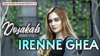 Download lagu Irenne Ghea Dosakah Mp3
