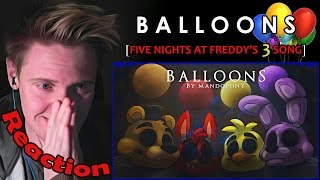 'Balloons' - Five Nights at Freddy's 3 Song by MandoPony REACTION | TEARS N' SADNESS |