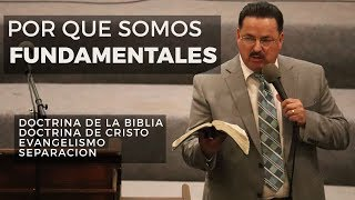 Una Iglesia Fundamental - Predicación Bautista Fundamental