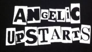 Angelic Upstarts  -  Never Return To Hell