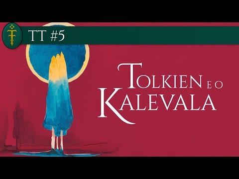 TT #05 - Tolkien e o Kalevala