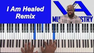 I Am Healed Remix ($1 Membership)