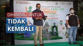 Anies Baswedan Mengkhawatirkan Adanya Gelombang Baru, Pemudik agar Tidak Kembali ke Jakarta