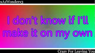Crazy For Leaving You - A1 (With Lyrics) - YouTube.flv