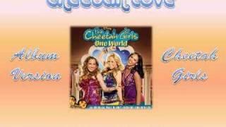 01 Cheetah Love - Cheetah Girls: One World [Full CD Version]