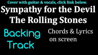 Sympathy  For The Devil -The Rolling Stones - Backing Track   - Guitar - Chords & Lyrics  by Steve.B
