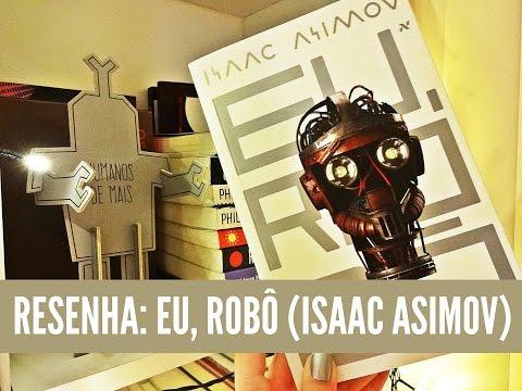 EU, ROBÔ, de Isaac Asimov