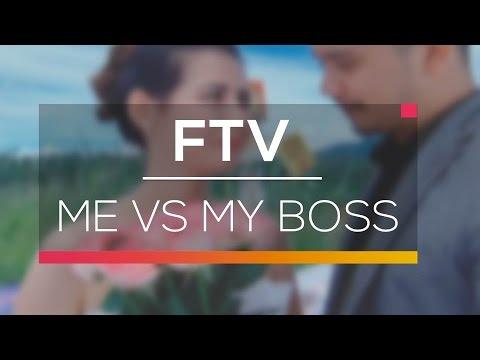 ftv sctv me vs my boss