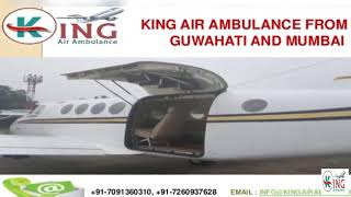 Take Giveaway Price Shifting by Air Ambulance in Guwahati and Mumbai