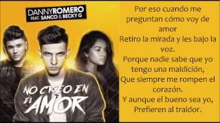No Creo en el Amor - Danny Romero, Sanco, Becky G (lyrics/letra)