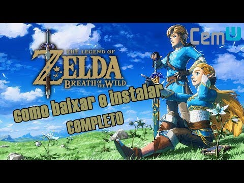 Como Instalar Zelda Breath Of The Wild Passo A Passo Mp3