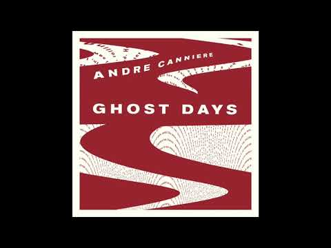 'Suicides' from 'Ghost Days' by Andre Canniere online metal music video by ANDRÉ CANNIERE