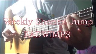 Weekly Shonen Jump ー RADWIMPS (Fingerstyle Cover)