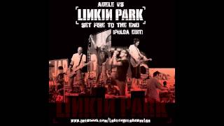 Adele vs. Linkin Park - Set Fire To The End (Pulga Mashup) [720p]