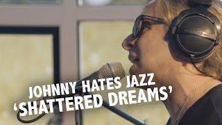 Johnny Hates Jazz - 'Shattered Dreams' Live @ Ekdom In De Ochtend