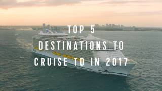 Royal Caribbean International: Top 5 Kreuzfahrt-Destinationen 2017