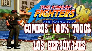 KOF98 All Characters ☠️ Death Combos - 100% Damage 2019