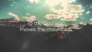 Gambar cover Dustin Smith - God Who Moves the Mountains (Official Lyric Video)