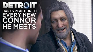 Hanks Reaction to a New Connor He Meets on Every Mission - DETROIT BECOME HUMAN