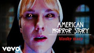 Bloody Mary   American Horror Story (Lady Gaga Ft. Sister Mary Eunice)